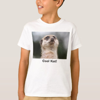 Cool Kat! Meerkat Kids T-Shirt