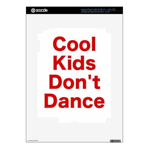 Cool Kids Dont Dance iPad 3 Decal