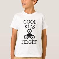 Cool Kids Fidget funny fidget spinner shirt