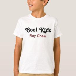 Cool kids Play Chess T-Shirt