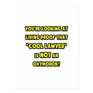 Cool Lawyer Is NOT an Oxymoron Postcard