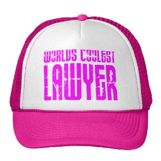 Cool Lawyers + Pink : Worlds Coolest Lawyer Trucker Hat