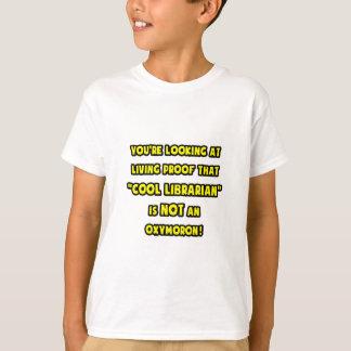 Cool Librarian Is NOT an Oxymoron T-Shirt