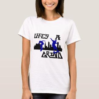 Cool Lifes a Grind Skateboarder design T-Shirt