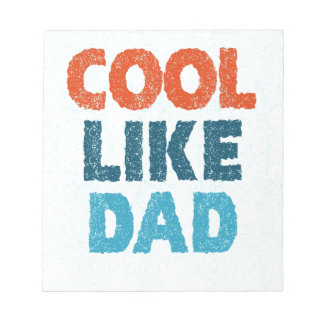 cool like dad notepad