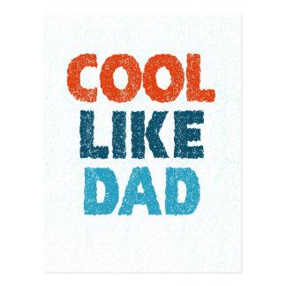 cool like dad postcard