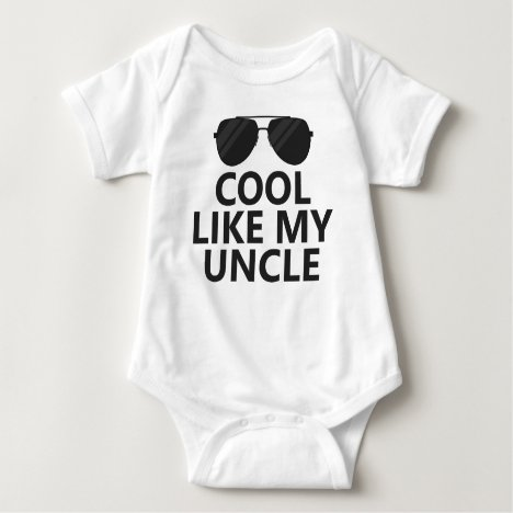 Cool Like My Uncle Baby Bodysuit