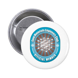 Cool Materials Engineers Club 2 Inch Round Button