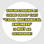 Cool Mechanical Engineer Is NOT an Oxymoron Round Sticker