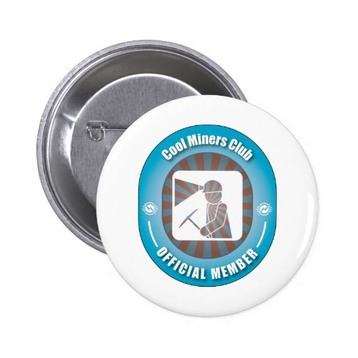 Cool Miners Club 2 Inch Round Button