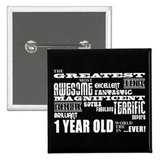 Cool Modern 1st Birthdays : Greatest 1 Year Old 2 Inch Square Button