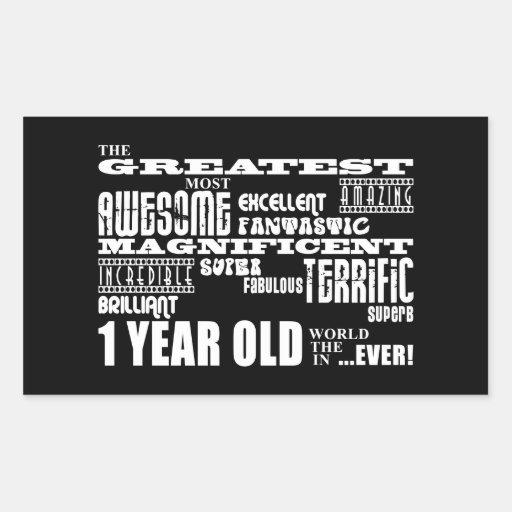 Cool Modern 1st Birthdays : Greatest 1 Year Old Rectangular Sticker