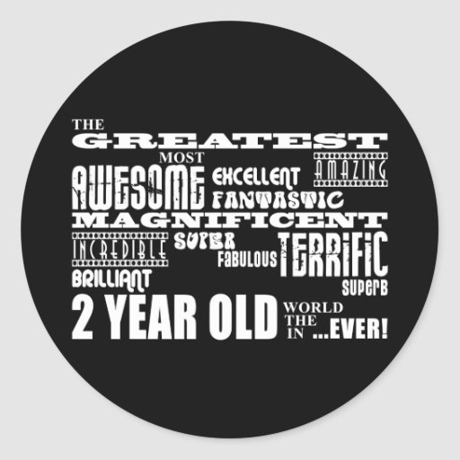 Cool Modern 2nd Birthdays : Greatest 2 Year Old Sticker