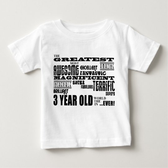 Cool Modern 3rd Birthdays : Greatest 3 Year Old Baby T-Shirt