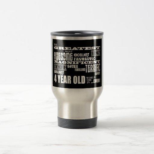 Cool Modern 4th Birthdays : Greatest 4 Year Old Mugs