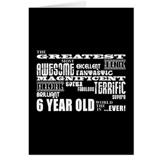 Cool Modern 6th Birthday Party Greatest 6 Year Old Card