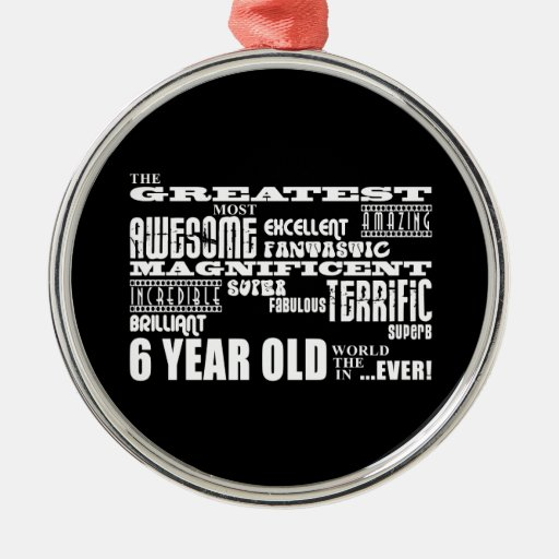 Cool Modern 6th Birthday Party Greatest 6 Year Old Christmas Ornament