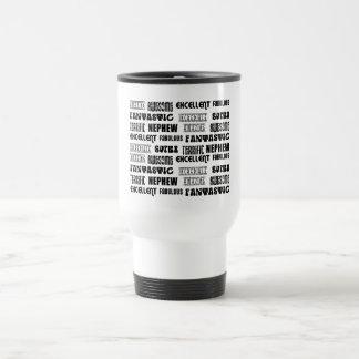 Cool Modern Design 4 Nephews  Positive Words Travel Mug