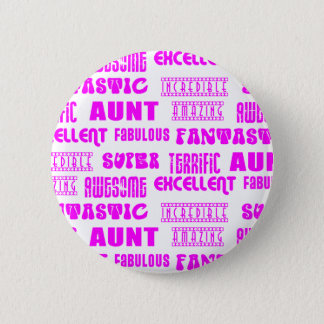 Cool Modern Design for Aunts : Positive Words Button