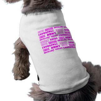 Cool Modern Design for Aunts : Positive Words Dog Tshirt