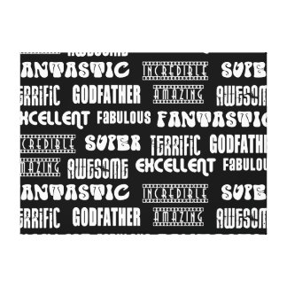 Cool Modern Design for Godfathers Positive Words Canvas Print
