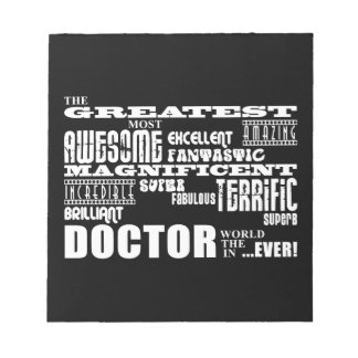 Cool Modern Fun Doctors Greatest Doctor World Ever Notepad