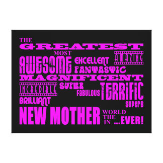 Cool Modern Fun New Mothers Greatest New Mother Canvas Print