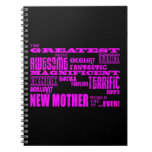 Cool Modern Fun New Mothers : Greatest New Mother Spiral Note Books