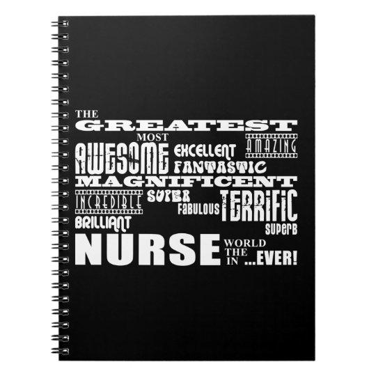 Cool Modern Fun Nurses : Greatest Nurse World Ever Notebook