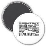 Cool Modern Fun Stepfathers : Greatest Stepfather 3 Inch Round Magnet