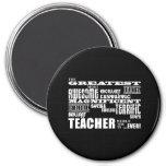 Cool Modern Fun Teachers : Greatest Teacher World 3 Inch Round Magnet