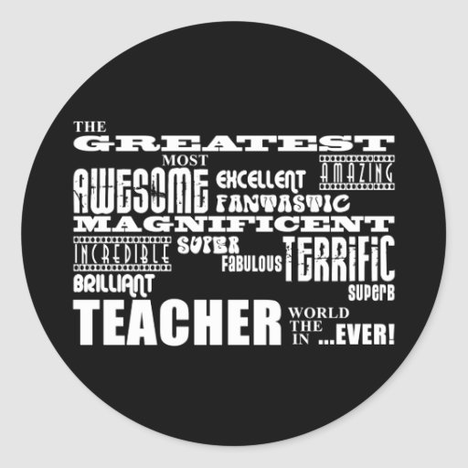 Cool Modern Fun Teachers : Greatest Teacher World Classic Round Sticker