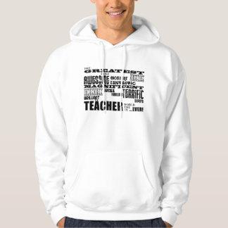 Cool Modern Fun Teachers : Greatest Teacher World Hoodie