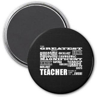 Cool Modern Fun Teachers : Greatest Teacher World Magnet