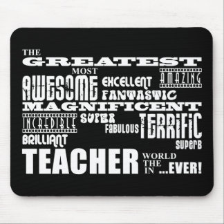 Cool Modern Fun Teachers : Greatest Teacher World Mouse Pad