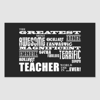 Cool Modern Fun Teachers : Greatest Teacher World Rectangular Sticker