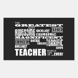 Cool Modern Fun Teachers : Greatest Teacher World Rectangular Sticker