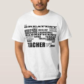 Cool Modern Fun Teachers : Greatest Teacher World T-Shirt