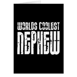 Cool Modern Urban Nephews : Worlds Coolest Nephew Card