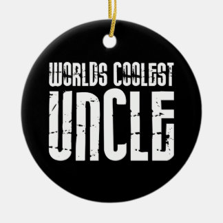 Cool Modern Urban Uncles : Worlds Coolest Uncle Ceramic Ornament