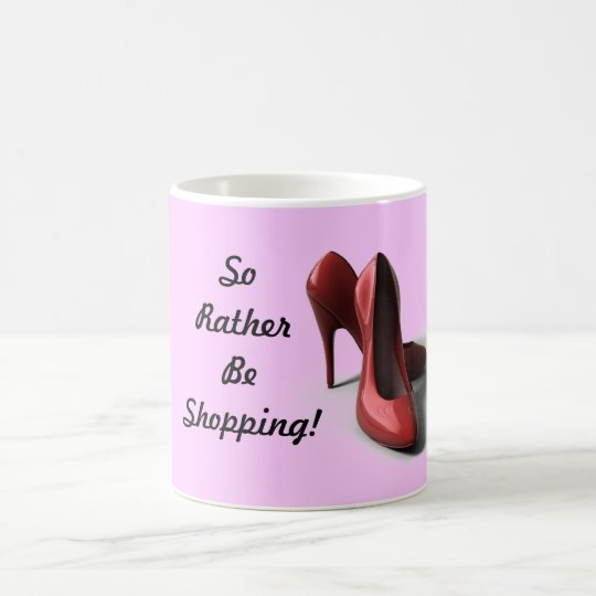 Cool Mug for the Gal who Loves Shopping!