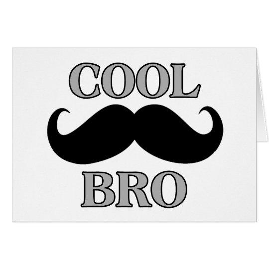 Cool Mustache Bro Card