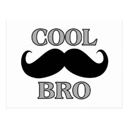 Postcard with Cool Mustache Bro design