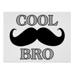 Matte Poster with Cool Mustache Bro design