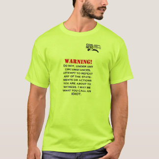"Cool Nerd Tees ""Idiot Warning"""