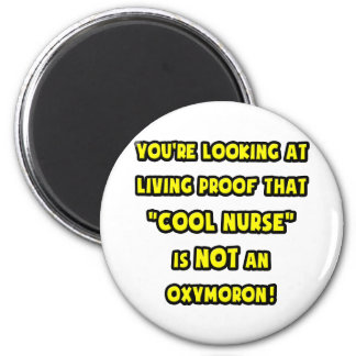 Cool Nurse Is NOT an Oxymoron Magnet