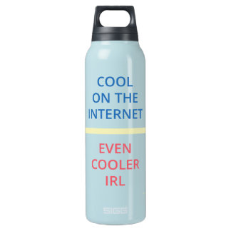 Cool on the Internet - Even Cooler IRL (WB) Insulated Water Bottle