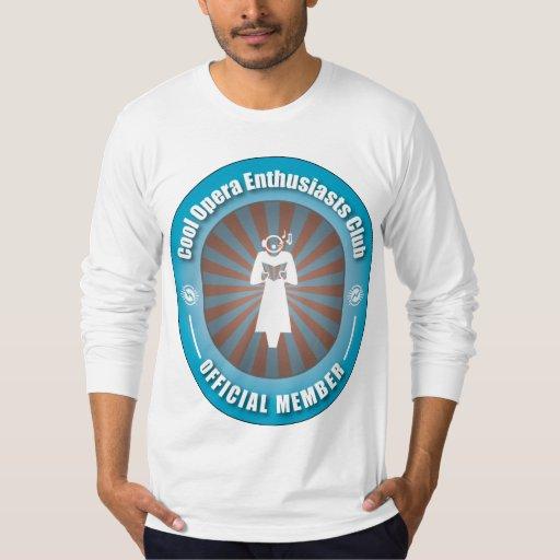 Cool Opera Enthusiasts Club Shirt