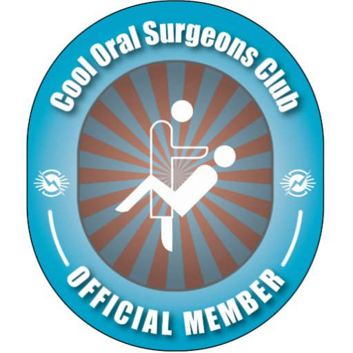 Cool Oral Surgeons Club Photo Cut Out