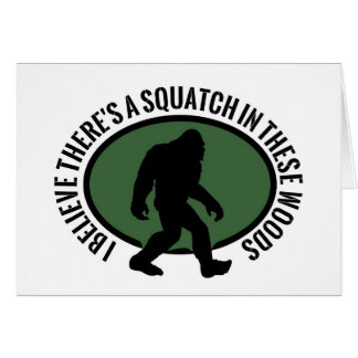 Cool Oval Squatch In These Woods Greeting Card